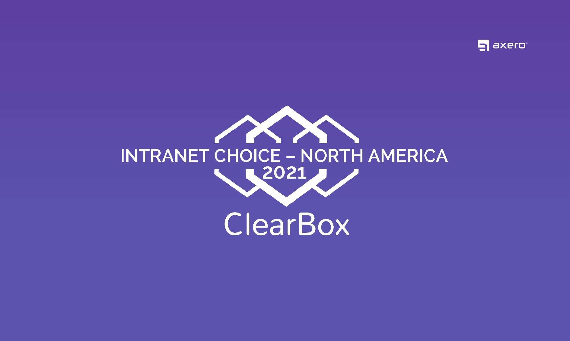 ClearBox Features Axero in Independent Intranet Report and Honors With North America Badge