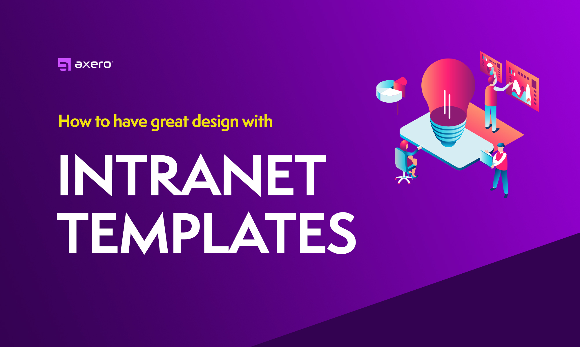 Intranet Templates – Effective Designs to Enhance Your Intranet